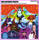 Acid Mothers Temple & The Melting Paraiso U.F.O. - Monster Of The Universe