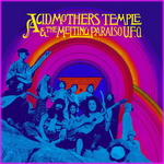 Acid Mothers Temple & The Melting Paraiso U.F.O - S/T