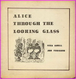 Alice Through The Looking Glass (Peter Howell)