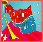 American Blues - American Blues Is Here