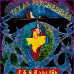Texas Psychedelia From The 60's