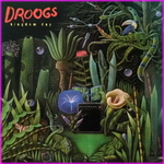 Droogs - Kingdom Day