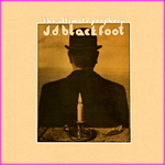 J.D. Blackfoot - The Ultimate Prophecy