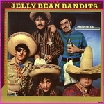 Jelly Bean Bandits - The Jelly Bean Bandits