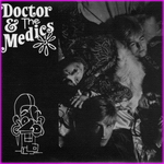 Doctor and The Medics - The Druids Are Here