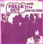 The Morticians - Freak out with The Morticians
