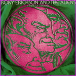 Roky Erickson And The Aliens ‎– I Think Of Demons