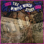 Wimple Winch - The Wimple Winch Story: 1963-1968
