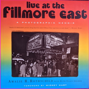 Live At The Fillmore East : A Photographic Memoir