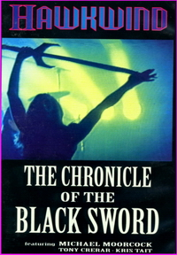 Hawkwind: The Chronicle of the Black Sword