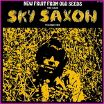 Sky Saxon - New Fruit From Old Seeds Volume 1