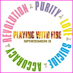 Spacemen 3 – Playing With Fire