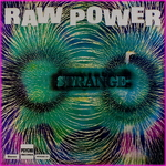 Strange - Raw Power