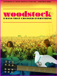 Woodstock: 3 Days That Changed Everything